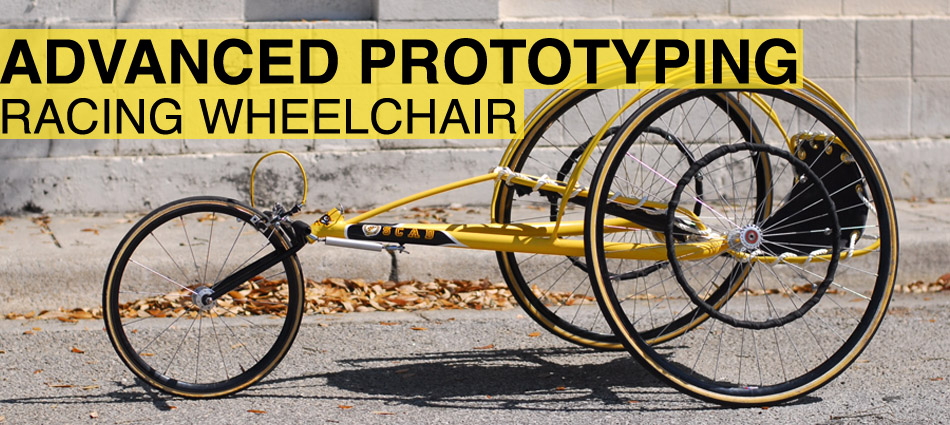 Advanced Prototyping - Racing Wheelchair